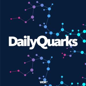 Podcast WDR 5 Quarks - Top Themen aus der Wissenschaft