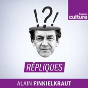 Podcast Répliques - France Culture