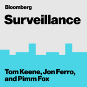 Podcast Bloomberg Surveillance