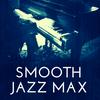 Smooth Jazz Max