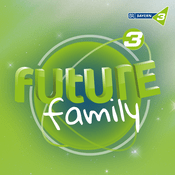 Podcast Future Family - BAYERN 3