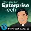 This Week in Enterprise Tech