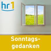 Podcast hr1 - Sonntagsgedanken