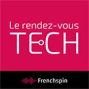 Podcast Le rendez-vous Tech