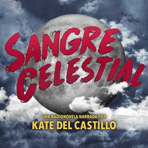 Podcast KCRW Sangre Celestial