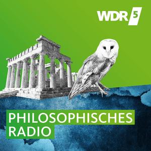 Podcast WDR 5 Das philosophische Radio