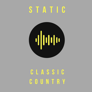 Radio STATIC: Classic Country