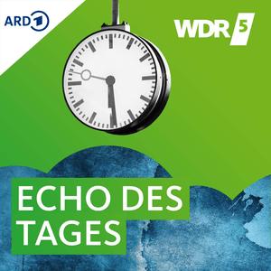 Podcast WDR 5 - Echo des Tages