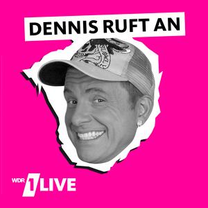 1LIVE - Dennis ruft an