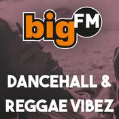 Radio bigFM Dancehall & Reggae Vibez